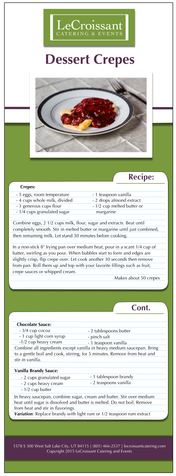 Dessert Crepe recipe for National Crepe Day. From LeCroissant Catering & Events - Utah's premier caterer National Crepe Day with LeCroissant Catering & Events National Crepe Day with LeCroissant Catering & Events crepes