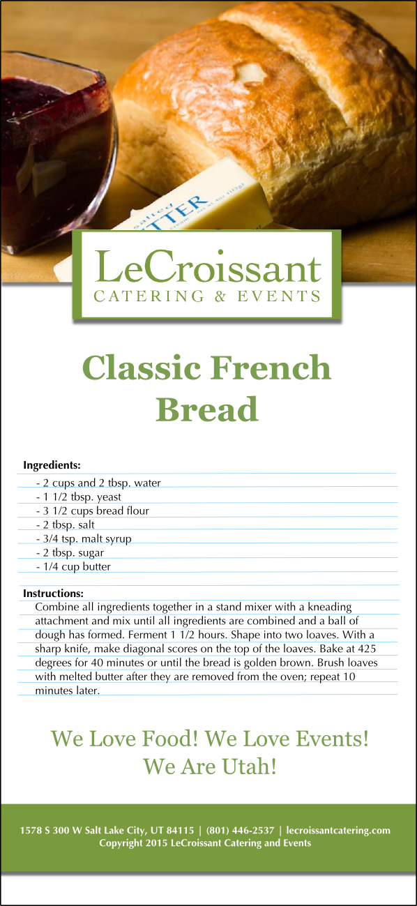 LeCroissant Catering and Event's French Bread recipe