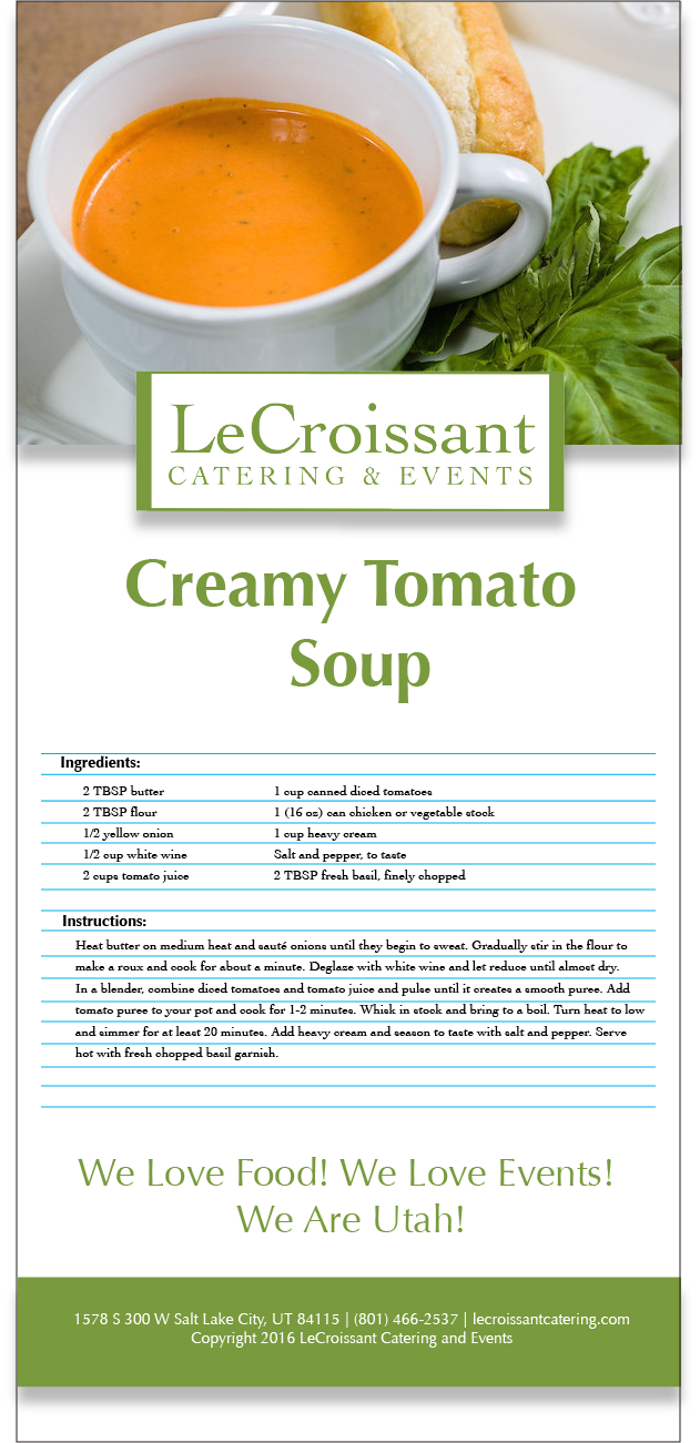 Creamy Tomato Soup Recipe from LeCroissant Catering & Events - Utah's Premier Caterer!  Creamy Tomato Soup Recipe Homemade Soup Day: Creamy Tomato Soup Recipe recipe tomatosoup