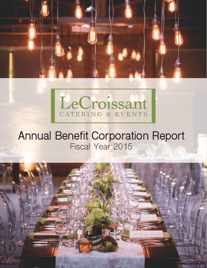 LeCroissant Catering & Events, Utah's premier green caterer and sustainable event planner, has published their annual Benefit Corporation report.  benefit corporation LeCroissant Catering & Events 2015 Benefit Corporation Report Screen Shot 2016 07 18 at 4