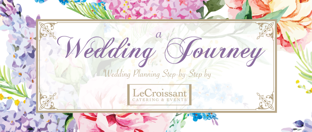 Create your wedding guest list sooner rather than later - Utah wedding planning and coordinators with LeCroissant Catering & Events
