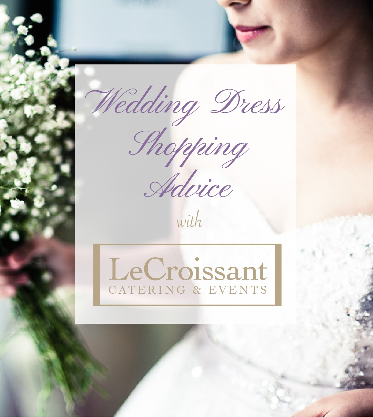 Wedding Dress Shopping advice for brides with Lux Catering and Events - Utah's premier wedding caterers and wedding planners