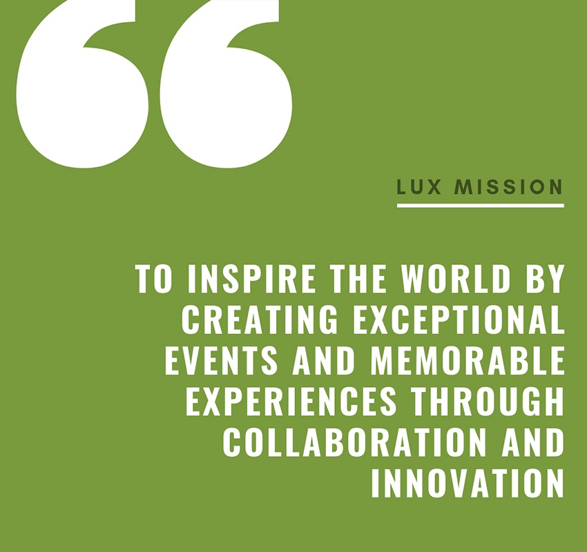 LUX Catering & Events Mission